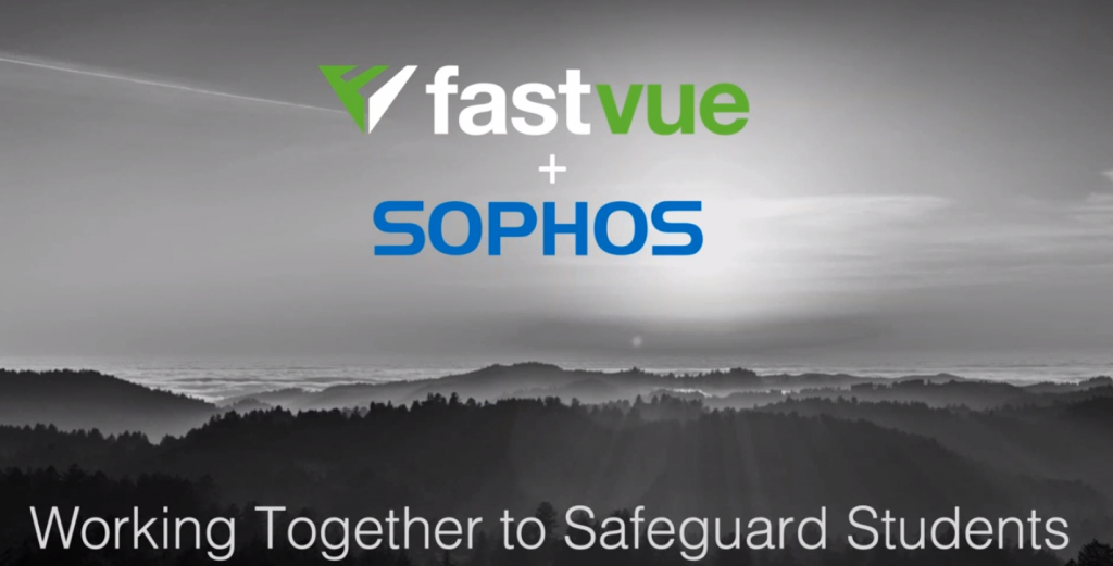 Safeguarding students in schools with Sophos and Fastvue